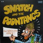 Snatch & The Poontangs - For Adults Only lp (Kent, reissue)