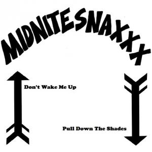 "Midnite Snaxxx - Don't Wake Me Up 7"" (Total Punk)"