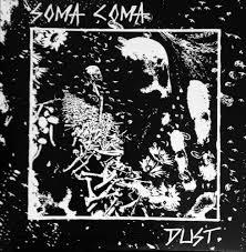 "Soma Coma - Dust 12"" (Cool Death)"
