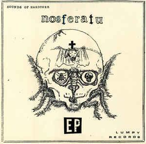 "Nosferatu - Sounds of Hardcore 7"" (Lumpy Records)"