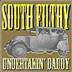 South Filthy - Undertakin' Daddy lp (Beast, France)