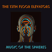 13th Floor Elevators - Music of the Spheres lp boxset (Charly)