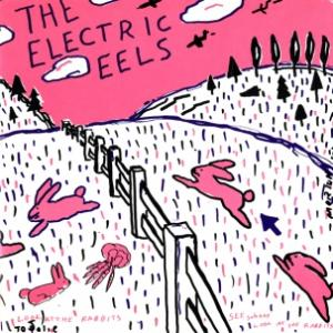 "electric eels - spinage blasters 7"" (Superior Viaduct)"