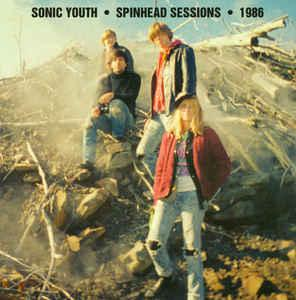 Sonic Youth - Spinhead Sessions lp (Goofin')