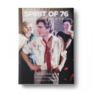 Spirit of '76 London Punk Eyewitness (Anthology)