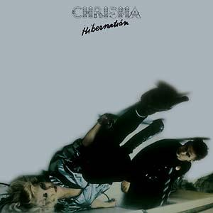 Chrisma - Hibernation lp (Spittle Records)