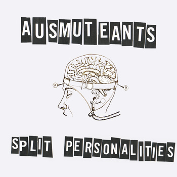 Ausmuteants - Split Personalities lp (Saturno Records)