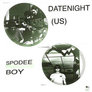 "Spodee Boy/Datenight - split 7"" (Drop Medium)"
