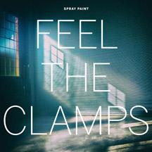 Spray Paint - Feel the Clamps lp (Goner) CLEAR VINYL PRE-ORDER