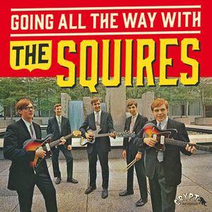 Squires - Going All The Way With The Squires lp (Crypt)