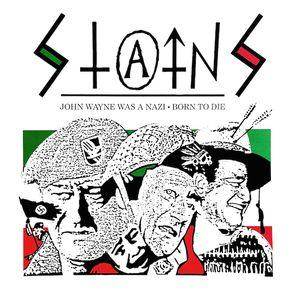 "Stains - John Wayne Was a Nazi 7"" (Beer City)"
