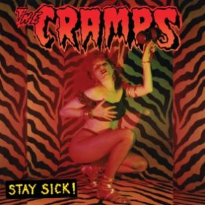 Cramps - Stay Sick! lp (Vengeance)