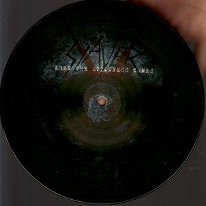 "Slayer - When The Stillness Comes 7"" (Nuclear Blast)"