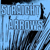 "Straight Arrows - First Two Seven Inches 7"" (Anti Fade)"