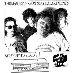 Thomas Jefferson Slave Apts - Straight To Video lp (STV)