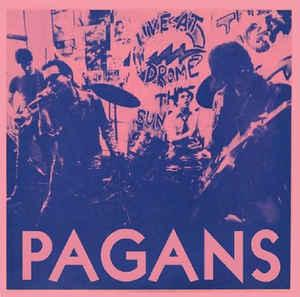 "Pagans - Street Where Nobody Lives 7"" (Danger)"