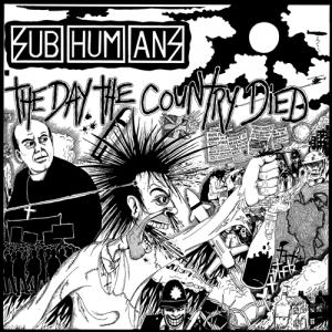 Subhumans - The Day The Country Died lp (Bluurg)