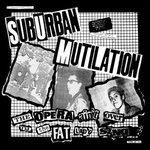Suburban Mutilation - The Opera Ain't Over Til... lp (BeerCity)