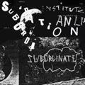 Institute - Subordination lp (Sacred Bones)