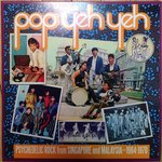 Pop Yeh Yeh - Psychedelic Rock From Singapore dbl lp ( SF)