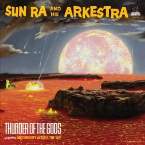 Sun Ra - Thunder OF The Gods lp (Modern Harmonic) RSD 2017