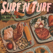 "Natural Child/Guantanamo Baywatch - Surf N Turf 7"" (Suicide Squ)"