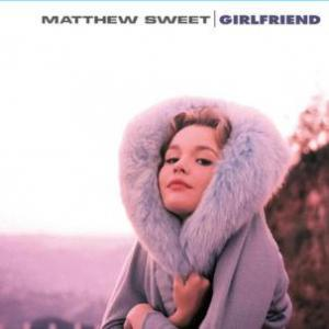 Sweet, Matthew - Girlfriend lp (Plain Recordings)