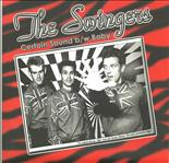 "Swingers - Certain Sound/Baby 7"" (DEA Records)"