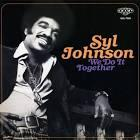 Syl Johnson - We Do It Together lp (Numero)