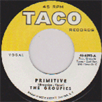 "Groupies - Primitive 7"" (""Taco"")"