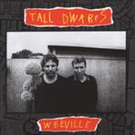 Tall Dwarfs - Weeville cd (Flying Nun/Captured Tracks)