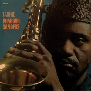 Pharoah Sanders - Tauhid lp (Anthology Recordings)