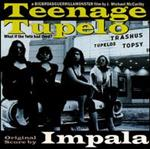 Impala - Teenage Tupelo Soundtrack lp (Sympathy)