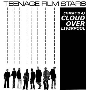 Teenage Filmstars - (There's A) Cloud Over Liverpool lp (Munster