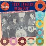 Teen Jangler Blowout lp (Teenage Shutdown)