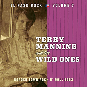 Terry Manning & the Wild Ones - lp (Norton Records)