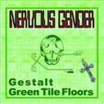 "Nervous Gender - Gestalt 7"" (Test Tube Records)"