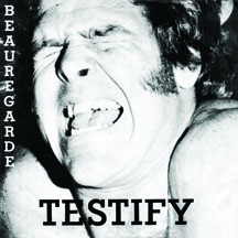 "Beauregarde - Testify 7"" (Jackpot Records)"