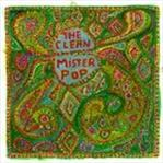 Clean - Mister Pop cd (Merge Records)
