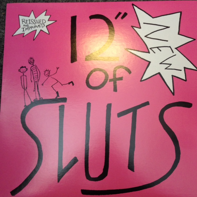 Sluts, the - 12' of Sluts 12' (Jeth-row/Race/Spread Um)