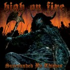 High On Fire - Surrounded By Thieves dbl lp (Relapse)