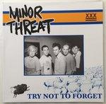 Minor Threat - Try Not To Forget lp (Viny Inkl)