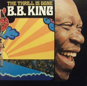 "BB King - The Thrill Is Gone 10"" (Geffen/Universal)"