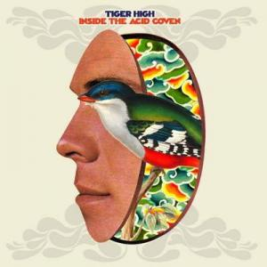 Tiger High - Inside The Acid Cover lp (Trashy Creatures)