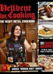 Hellbent For Cooking - The Heavy Metal Cookbook by Annick Giroux