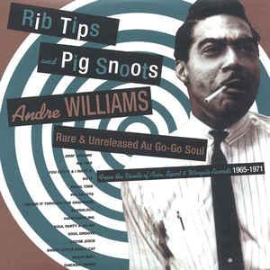 Andre Williams - Rib Tips and Pig Snoots lp (Soul-Tay-Shus)