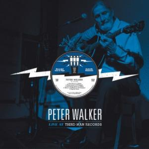 Walker, Peter - Live At Third Man Records lp (Third Man)