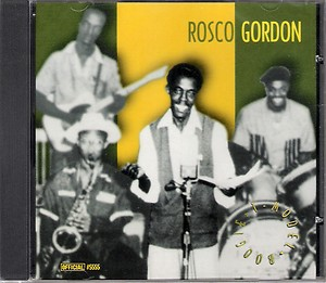 Rosco Gordon - T Model Boogie cd (Official)
