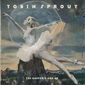 Tobin Sprout - The Universe And Me lp (Burger)