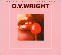 O.V. Wright - We're Still Together cd (Hi/Fat Possum)